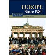 Europe Since 1980 - Ivan T. Berend