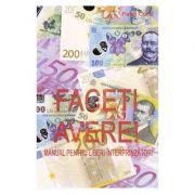 Faceti avere! Manual pentru liberi intreprinzatori - Pavel Corut