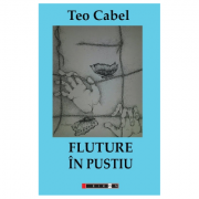 Fluture in pustiu - Teo Cabel