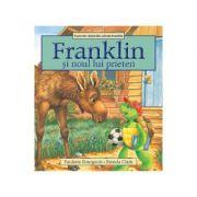 Franklin si noul lui prieten - Paulette Bourgeois, Brenda Clark