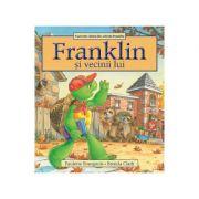 Franklin si vecinii lui - Paulette Bourgeois, Brenda Clark