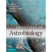 Frontiers of Astrobiology - Chris Impey, Jonathan Lunine, Jose Funes