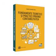 Fundamente teoretice si practice privind contabilitatea - Ionela Cornelia Cioca
