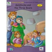 Goldilocks and the Three Bears. Level A2 Flyers. Retold
