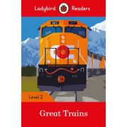 Great Trains. Ladybird Readers Level 2