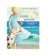 Greta si pietrele magice - Paul Maar, Helga Bansch