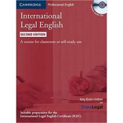 International Legal English Student's Book with Audio CDs (3): A Course for Classroom or Self-study Use - Amy Bruno-Linder