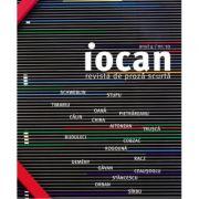 Iocan. Revista de proza scurta anul 4 / nr. 10