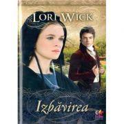 Izbavirea - Lori Wick