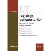 Legislatia transporturilor. Actualizata la 15 decembrie 2019 - Adina Buciuman