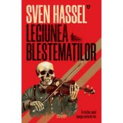 Legiunea Blestematilor. Editie 2020 - de Sven Hassel