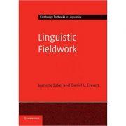 Linguistic Fieldwork: A Student Guide - Jeanette Sakel, Daniel L. Everett