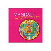 Mandale tibetane. Armonie prin culori si forme. Editia a II-a - Carles Munoz Miralles