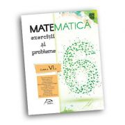 Matematica 2017 - Exercitii si probleme pentru clasa a VI-a + Brosura cadou, Ed. Delfin