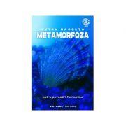 Metamorfoza - Petru Racolta