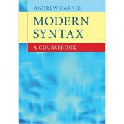 Modern Syntax: A Coursebook - Andrew Carnie