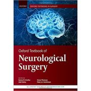 Oxford Textbook of Neurological Surgery - Ramez Kirollos, Adel Helmy, Simon Thomson, Peter Hutchinson