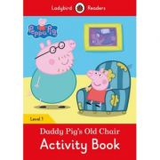 Peppa Pig Daddy Pig's Old Chair activity book