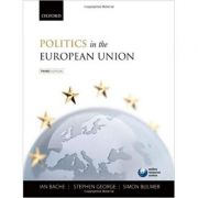 Politics in the European Union - Ian Bache, Stephen George, Simon Bulmer