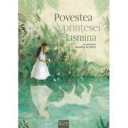 Povestea printesei Iasmina - Sassafras De Bruyn, An Swerts