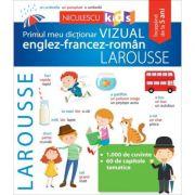 Primul meu dictionar VIZUAL englez-francez-roman - LAROUSSE