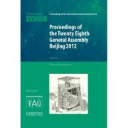 Proceedings of the Twenty-Eighth General Assembly Beijing 2012: Transactions of the International Astronomical Union XXVIIIB - Thierry Montmerle