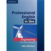Professional English in Use Engineering with Answers: Technical English for Professionals - Mark Ibbotson