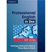 Professional English in Use ICT Student's Book - Santiago Remacha Esteras, Elena Marco Fabre