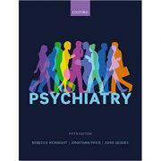Psychiatry - Rebecca McKnight, Jonathan Price, John Geddes