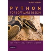Python for Software Design: How to Think Like a Computer Scientist - Allen B. Downey