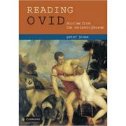 Reading Ovid: Stories from the Metamorphoses - Peter Jones