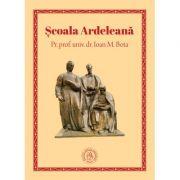 Scoala Ardeleana - Ioan M. Bota