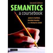 Semantics: A Coursebook - James R. Hurford, Brendan Heasley, Michael B. Smith