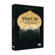 Sharī'ah sau despre istoria umana a vointei divine - Alina Isac Alak
