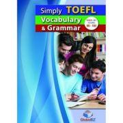 Simply TOEFL Grammar & Vocabulary. Self-study Edition - Andrew Betsis