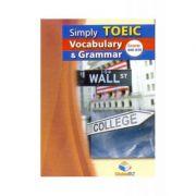 Simply TOEIC Grammar & Vocabulary. Self-study Edition - Andrew Betsis