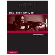 Small Arms Survey 2014: Women and Guns
