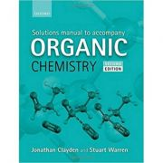 Solutions Manual to accompany Organic Chemistry - Jonathan Clayden, Stuart Warren