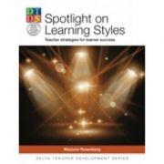 Spotlight On Learning Styles - Marjorie Rosenberg