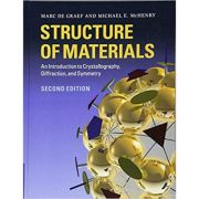 Structure of Materials: An Introduction to Crystallography, Diffraction and Symmetry - Marc de Graef, Michael E. McHenry