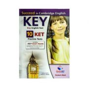 Succeed In Ket For Schools. 10 Practice Tests - Andrew Betsis