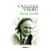 Sunt iarba - Grigore Vieru