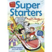 Super Starters 2ed Pupil's Book - Judy West