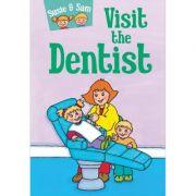Susie and Sam Visit the Dentist - Judy Hamilton