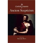 The Cambridge Companion to Ancient Scepticism - Richard Bett