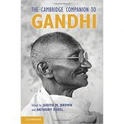 The Cambridge Companion to Gandhi - Judith Brown, Anthony Parel
