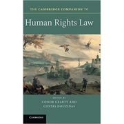 The Cambridge Companion to Human Rights Law - Conor Gearty, Costas Douzinas