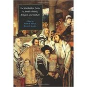 The Cambridge Guide to Jewish History, Religion, and Culture - Judith R. Baskin, Kenneth Seeskin