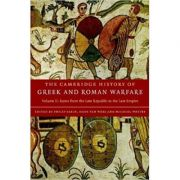 The Cambridge History of Greek and Roman Warfare - Philip Sabin, Hans Van Wees, Michael Whitby