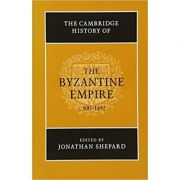 The Cambridge History of the Byzantine Empire c. 500–1492 - Jonathan Shepard